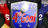 4th & Goal 2013